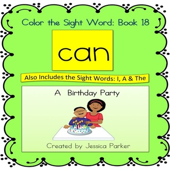 """Sight Word Book and Practice for """"Can""""  Color the Sight Word Book 18"""