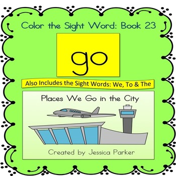 """Sight Word Book and Practice for """"Go""""  Color the Sight Word Book 23"""