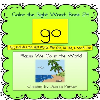 "Sight Word Book and Practice for ""Go""  Color the Sight Word Book 24"