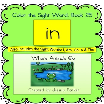 "Sight Word Book and Practice for ""In""  Color the Sight Word Book 25"