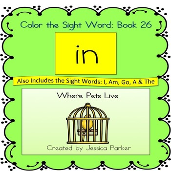 "Sight Word Book and Practice for ""In""  Color the Sight Word Book 26"