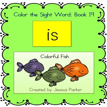"""Sight Word Book and Practice for """"Is""""  Color the Sight Word Book 19"""