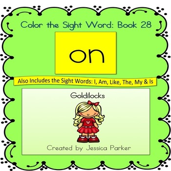 "Sight Word Book and Practice for ""On""  Color the Sight Wor"