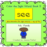 "Sight Word Book and Practice for ""See""  Color the Sight Wo"
