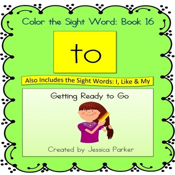 "Sight Word Book and Practice for ""To""  Color the Sight Word Book 16"