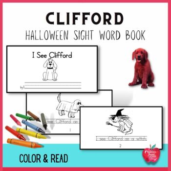Sight Word Book based on the book Clifford's Halloween