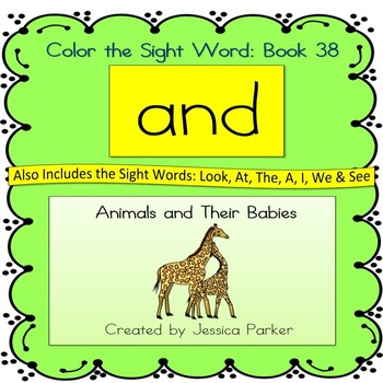 """Sight Word Book for """"And"""" Color the Sight Word Book 38: Animals and Their Babies"""