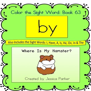 "Sight Word Book for ""By"" Color the Sight Word Book 63"