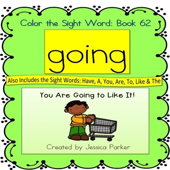 "Sight Word Book for ""Going"" Color the Sight Word Book 62"