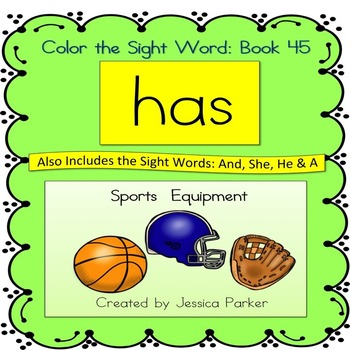 "Sight Word Book for ""Has"" Color the Sight Word Book 45"