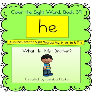 """Sight Word Book for """"He"""" Color the Sight Word Book 39: Where Is My Brother?"""