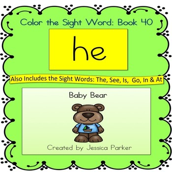 """Sight Word Book for """"He"""" Color the Sight Word Book 40: Baby Bear"""