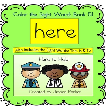 "Sight Word Book for ""Here"" Color the Sight Word Book 51"