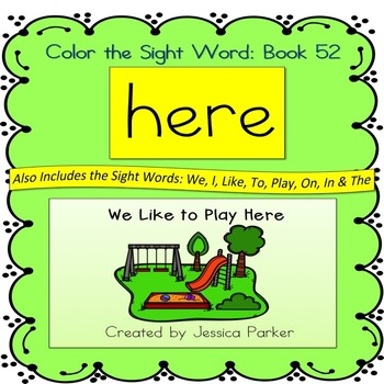 """Sight Word Book for """"Here"""" Color the Sight Word Book 52"""