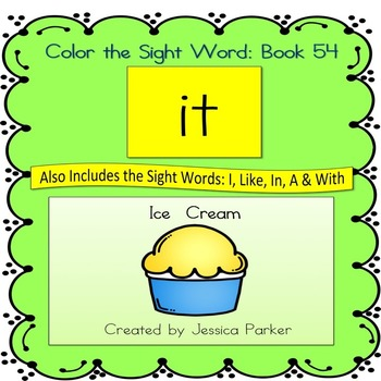 """Sight Word Book for """"It"""" Color the Sight Word Book 54"""