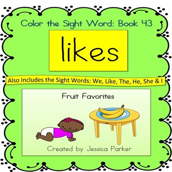 "Sight Word Book for ""Likes"" Color the Sight Word Book 43"