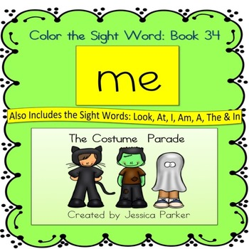 """Sight Word Book for """"Me"""" Color the Sight Word Book 34: The Costume Parade"""