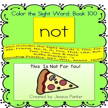 """Sight Word Book for """"Not"""" Color the Sight Word Book 100"""