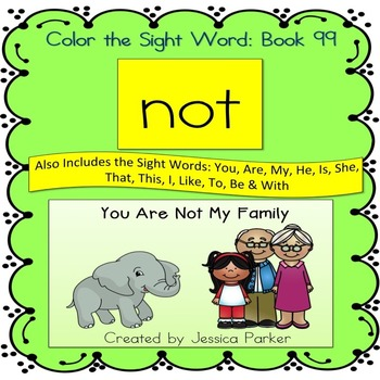 """Sight Word Book for """"Not"""" Color the Sight Word Book 99"""