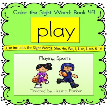 """Sight Word Book for """"Play"""" Color the Sight Word Book 49"""
