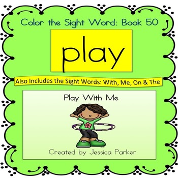 """Sight Word Book for """"Play"""" Color the Sight Word Book 50"""