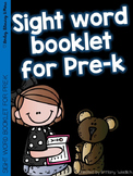 Sight Word Booklet for PreK