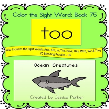 """Sight Word Book for """"Too"""" Color the Sight Word Book 75"""