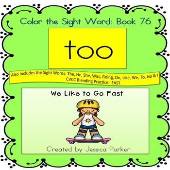 """Sight Word Book for """"Too"""" Color the Sight Word Book 76"""