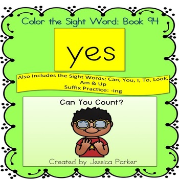 """Sight Word Book for """"Yes"""" Color the Sight Word Book 94"""