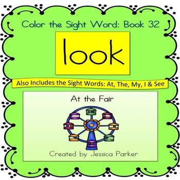 "Sight Word Book for ""Look"" Color the Sight Word Book 32: At the Fair"