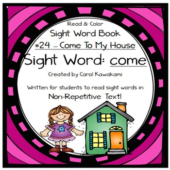 """Sight Word Book for the Sight Word """"come""""; Sight Word Book #24"""