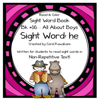 """Sight Word Book for the Sight Word """"he""""; Sight Word Book #16"""