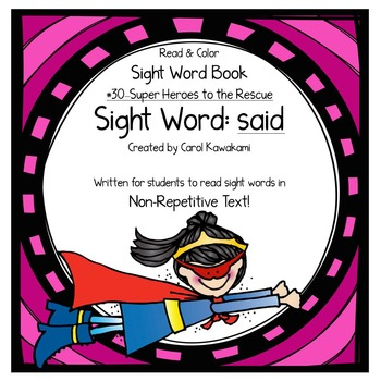 """Sight Word Book for the Sight Word """"said""""; Sight Word Book #30"""