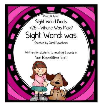 """Sight Word Book for the Sight Word """"was""""; Sight Word Book #26"""