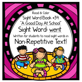 """Sight Word Book for the Sight Word """"went""""; Sight Word Book #34"""