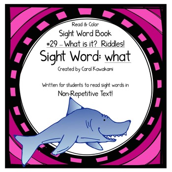 "Sight Word Book for the Sight Word ""what""; Sight Word Book #29"