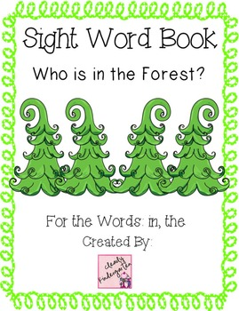 Sight Word Book for words in, the - What is in the Forest? bundle