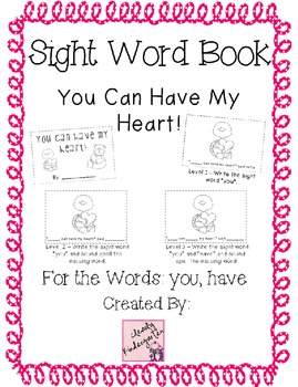 Sight Word Book for words you, have - You Can Have My Heart -Bundle