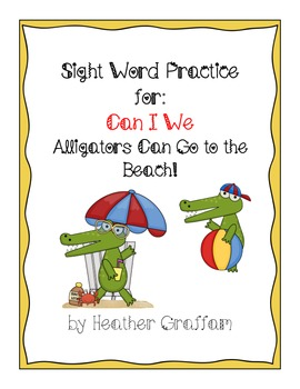 """Sight Word Booklet for """"I Can We"""" and Letter """"A"""" (Alligators)"""