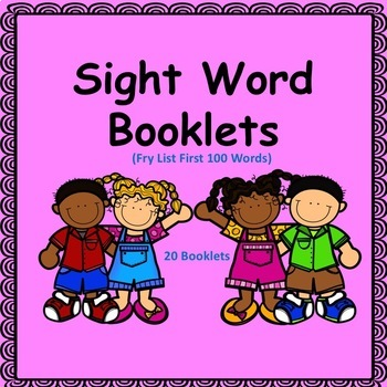 Sight Word Booklets (Fry's First 100 Words)
