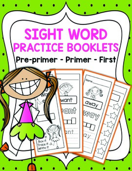 Sight Word Practice Booklets & Assessment Templates (Pre-primer, Primer, First)