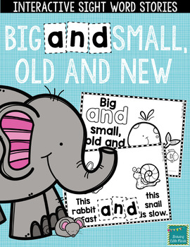 """Sight Word Books: """"Big AND Small, Old and New"""" Interactive Reader"""