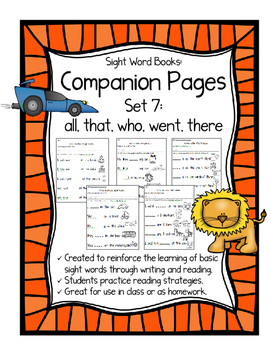Sight Word Books:Companion Pages: Sight Word Books Set 7:all,that,who,went,there
