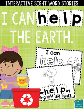 "Sight Word Books: I Can HELP the Earth"" Interactive Reader"