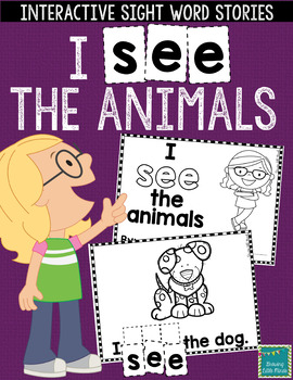 """Sight Word Books:  """"I SEE the Animals"""" Interactive reader"""