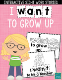 """Sight Word Books:  """"I WANT to Grow Up"""" Interactive reader"""