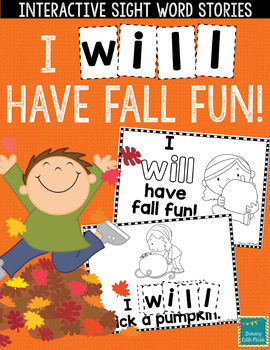 """Sight Word Books:  """"I WILL Have Fall Fun"""" Fall reader"""