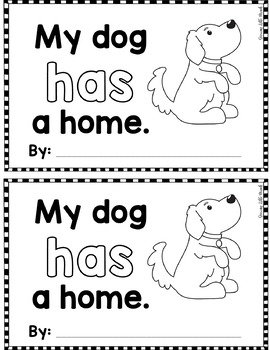 """Sight Word Books:  """"My Dog HAS a Home"""" Interactive reader"""