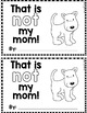 "Sight Word Books:  ""That is NOT My Mom!"" Interactive reader"