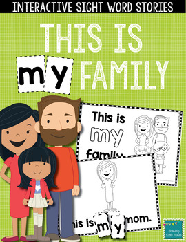 "Sight Word Books:  ""This is MY Family"" Interactive reader"